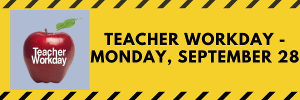 Teacher Workday-Monday, September 28 2020