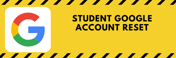 Student Google Account Reset