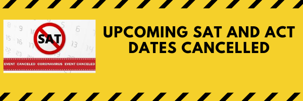 Upcoming SAT and ACT Dates Cancelled/CHHS will not be a host site