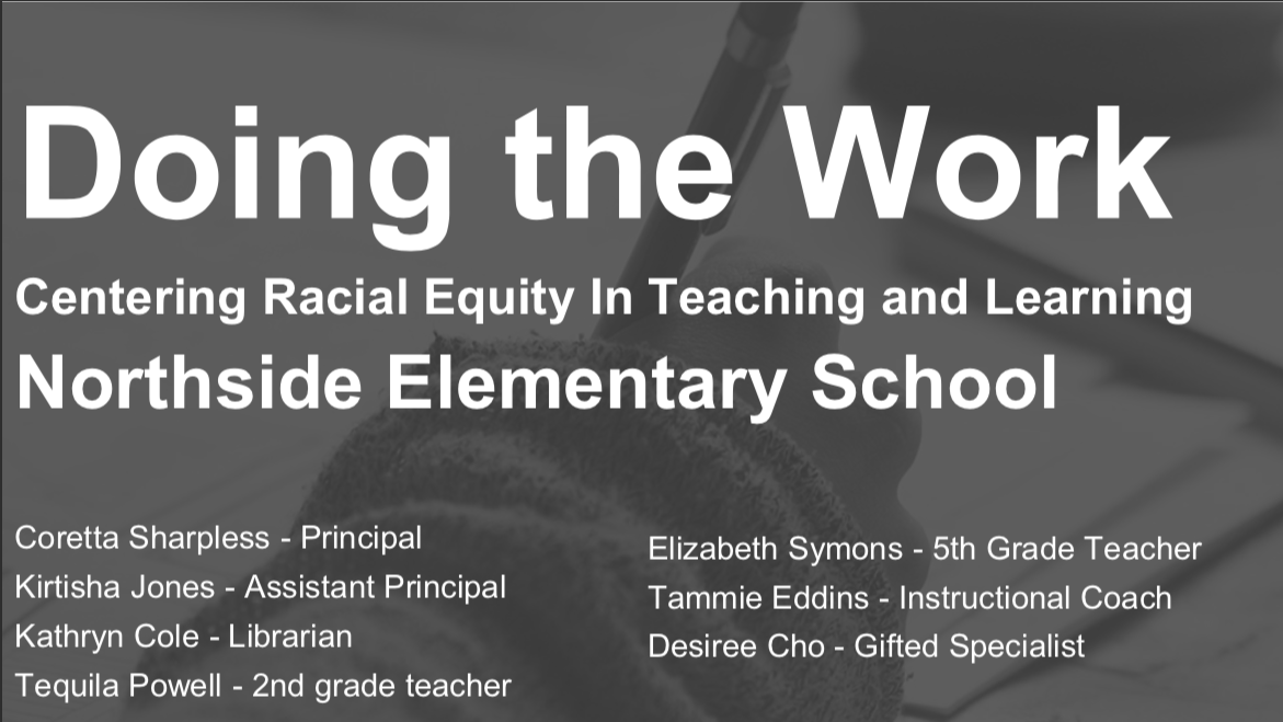 DOING THE WORK - Centering Racial Equity in Teaching and Learning Shared at January 24th Board Meeting