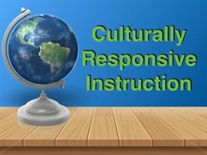 Culturally Responsive Instruction Course