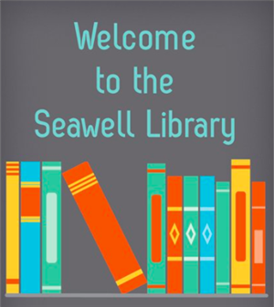 "IMage of books on shelf with text ""Welcome to the Seawell Library"""