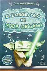 The Strange Case of Origami Yoda = El Extraño Caso de Yoda Origami by Tom Angleberger