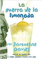 The Lemonade War = La guerra de la limonada by Jacqueline Davies