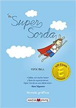 El Deafo = Super Sorda by Cece Bell
