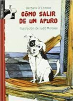 How to Steal a Dog = Cómo salir de un apuro by Barbara O'Connor