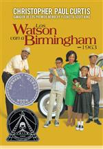 The Watsons go to Birmingham = Los Watson van a Birmingham by Christopher Paul Curtis