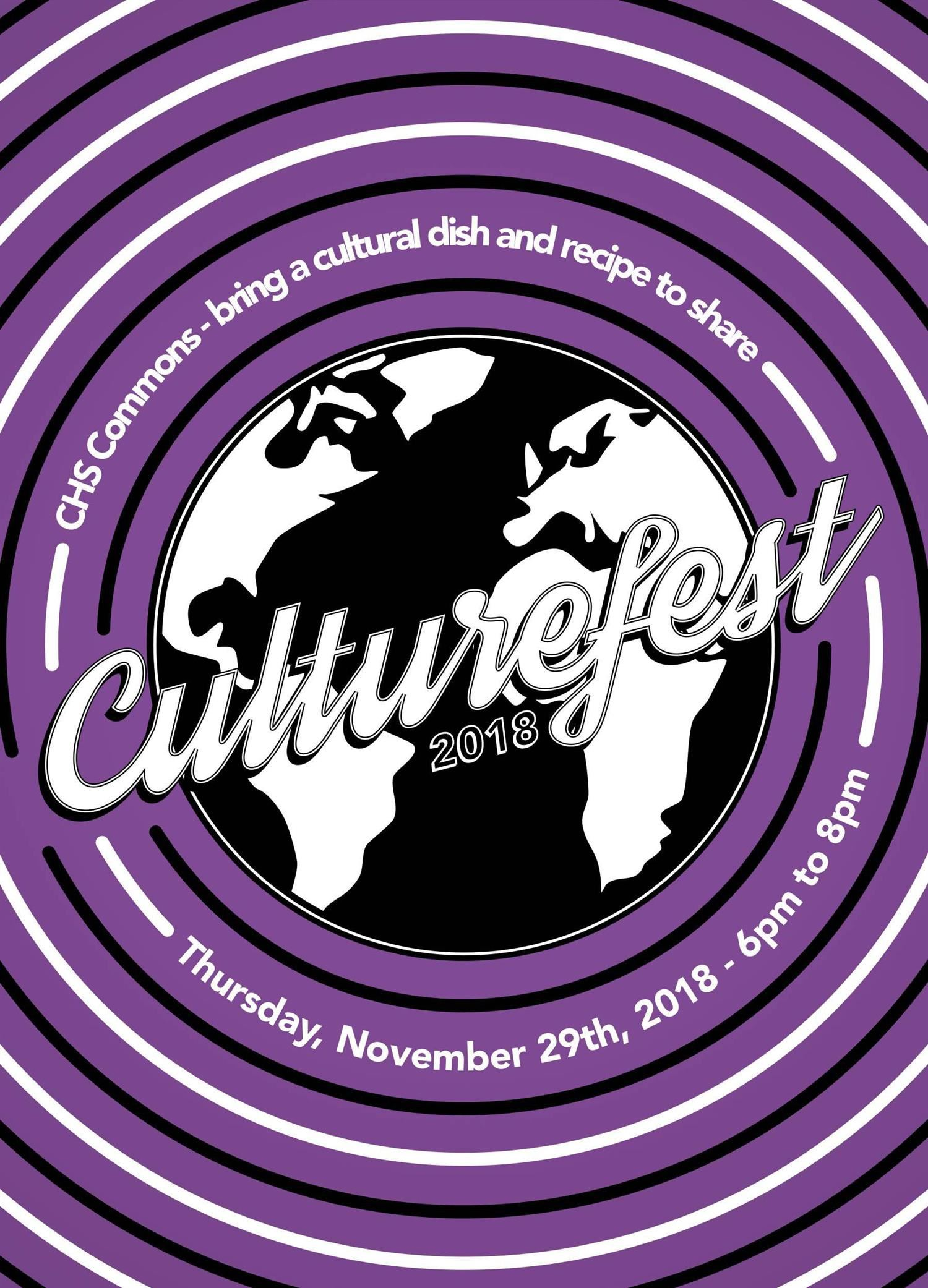 Culture Fest flyer - chs Commons bring cultural dish and recipe to share Thurs Nov 29th 2018 6-8 pm