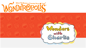 Wonderopolis Wonders with Charlie