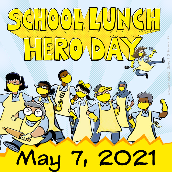 2021 School Lunch Hero Day